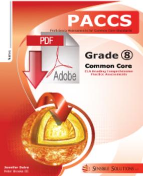 Common Core Practice Assessments ELA Grade 8 PACCS