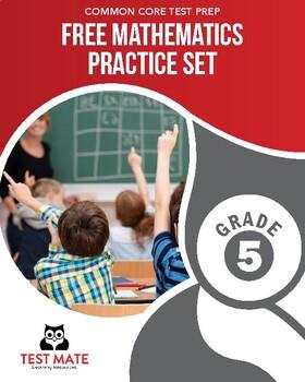 Common Core Practice, Mathematics FREE Practice Set, Grade 5