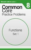 Common Core Practice Problems Grade 8 Functions Set 1