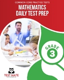 Common Core Practice Tests, Mathematics, Daily Test Prep, Grade 3
