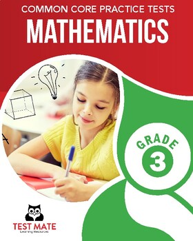 Common Core Practice Tests, Mathematics, Grade 3