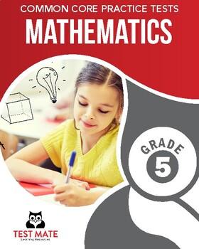 Common Core Practice Tests, Mathematics, Grade 5