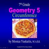 7th Grade Geometry 5 - Circumference Powerpoint Lesson