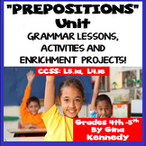 Prepositions Unit; Lesson, Word Bank, Activities, Writing & Enrichment Projects