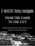 American Urbanization: A Common Core & Primary Source Based History Lesson
