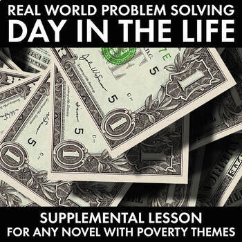 Real-Life Problem-Solving Activity, Use with Any Unit that Deals w/Poverty, CCSS