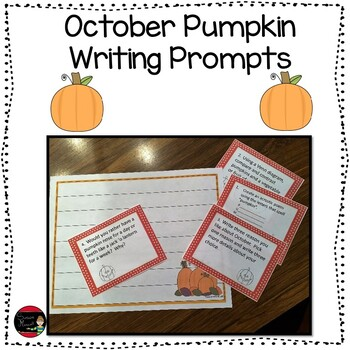 Grades 3-5 (Third, Fourth, and Fifth) October Pumpkin Writing Prompts