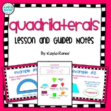 Quadrilaterals Lesson with Guided Notes: {Aligned with Common Core: 7.G.5}
