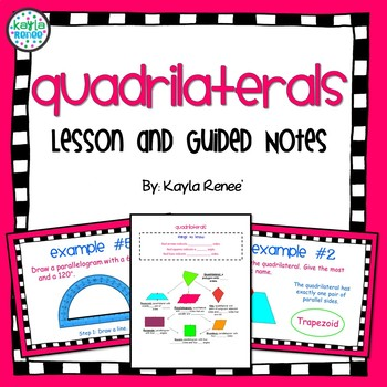 Quadrilaterals Lesson with Guided Notes: {Aligned with Com