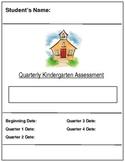 Common Core Quarterly Assessment for Kindergarten