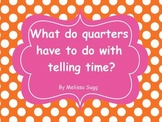 Common Core Quarters and Halves with Time