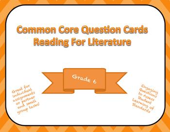 Common Core Question Cards Reading for Literature Grade 6