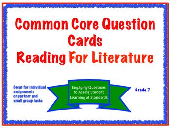 Common Core Question Cards Reading for Literature Grade 7