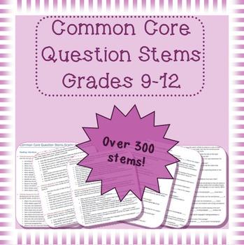 Common Core Question Stems bundle grades 9 - 12