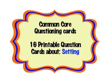 Common Core Questioning Cards
