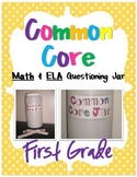 Common Core Questioning ELA & Math Jar- 1st Grade Bundle