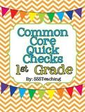 Common Core Quick Checks - 1st Grade