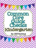 Common Core Quick Checks - Kindergarten