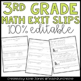 3rd Grade Math Exit Slips {quick assessments} 100% editable!