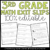 3rd Grade Math Exit Slips {Editable}