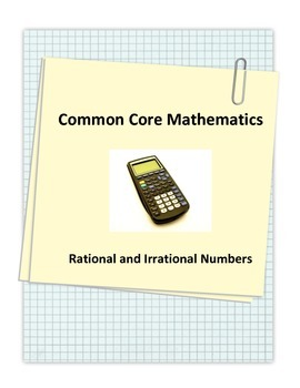 Common Core Rational and Irrational Numbers