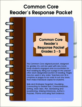 Common Core Reader's Response Packet