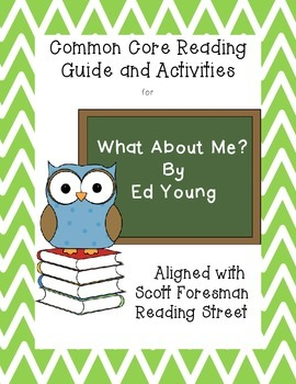 What About Me?-Common Core Reading Guide and Activities