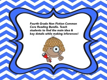 Common Core Reading Bundle: Main Idea, Key Details, & Making Inferences