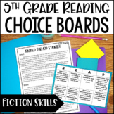 5th Grade Reading Choice Boards - Literature Standards