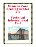 Common Core Passage and Assessment Grades 5-6: Technical Informational Text