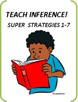 Common Core Reading: Inference & The Struggling Reader: Super Strategies I-VII