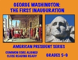 George Washington's Inauguration: Common Core-Aligned Passage and Assessment