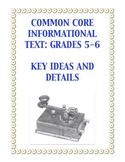 Common Core-Aligned Informational Passage and Assessment: Grades 5-6