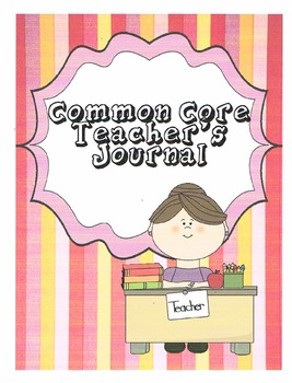 Common Core Reading Journal for Teachers
