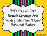 Common Core Reading Literature I Can Statements for 9th an