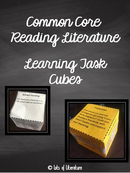 Common Core Reading Literature Task Learning Cubes