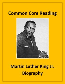 Common Core Reading: Martin Luther King Jr. Biography