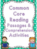 Common Core Reading Passages & Comprehension Activities