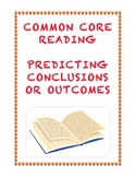 Common Core Reading RL.3.5: Predicting Conclusions and Outcomes