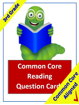 Common Core Reading Question Cards - 3rd Grade