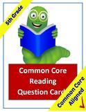 Common Core Reading Question Cards - 5th Grade