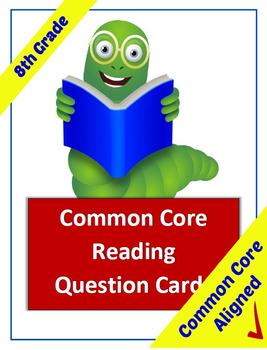 Common Core Reading Question Cards - 8th Grade