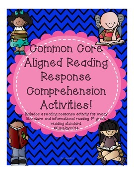 Common Core Reading Response Activities for each Standard! (First Grade Edition)