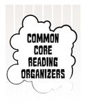 Common Core Reading Response Organizers