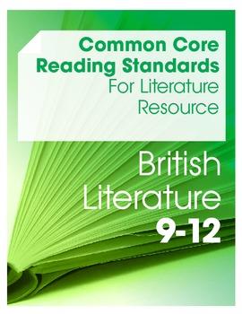 Common Core Reading Standards for Literature Resource--Brit Lit (Grades 9-12)