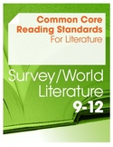 Common Core Reading Standards for Literature Resource--World Lit (Grades 9-12)