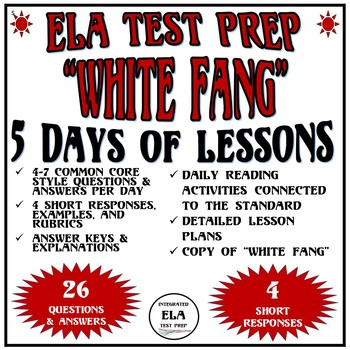 Common Core ELA Reading Test Prep Lessons: White Fang by London Fiction Passage