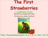 "Common Core Reading: The Cherokee Story of ""The First Strawberries"""