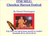 "Common Core Reading Unit on ""Itse Selu"" CHEROKEE Harvest Festival"