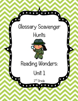 Common Core Reading Wonders Glossary Scavenger Hunts Unit 1